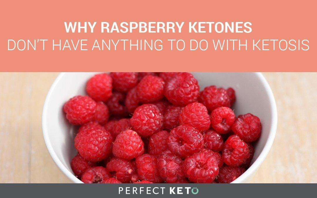 Why Raspberry Ketones Don't Have Anything To Do With Ketosis
