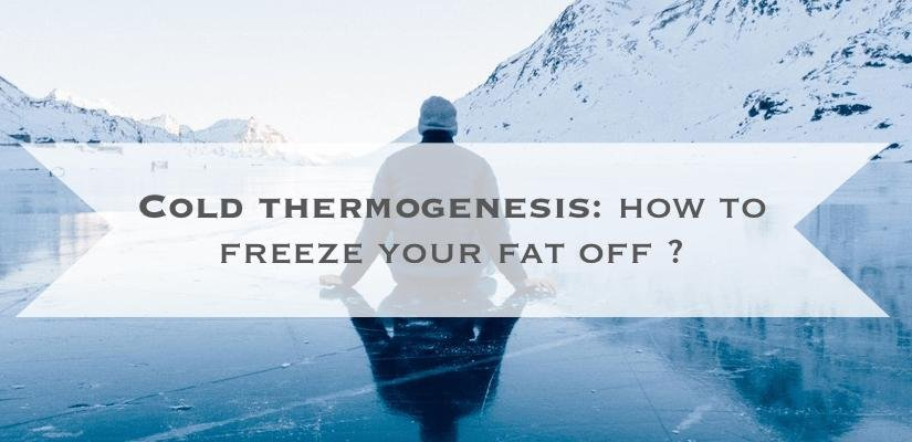 Cold Thermogenesis: How To Freeze Your Fat Off