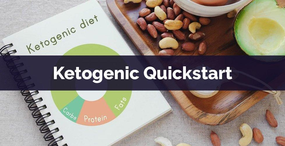 The Essential Ketogenic Diet Plan Quickstart: How To Get Into Ketosis & What To Eat