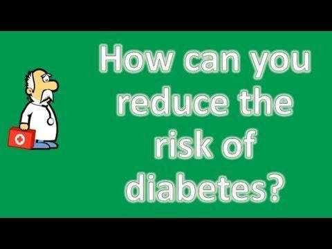 How Can You Reduce Your Risk Of Diabetes?