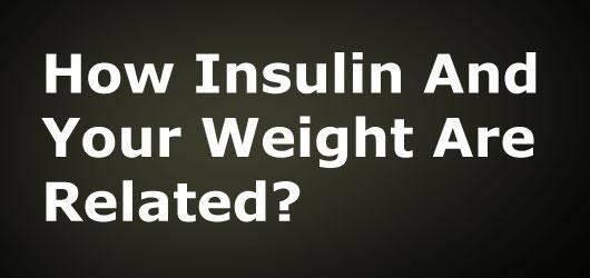 Insulin And Weight Loss Or Weight Gain