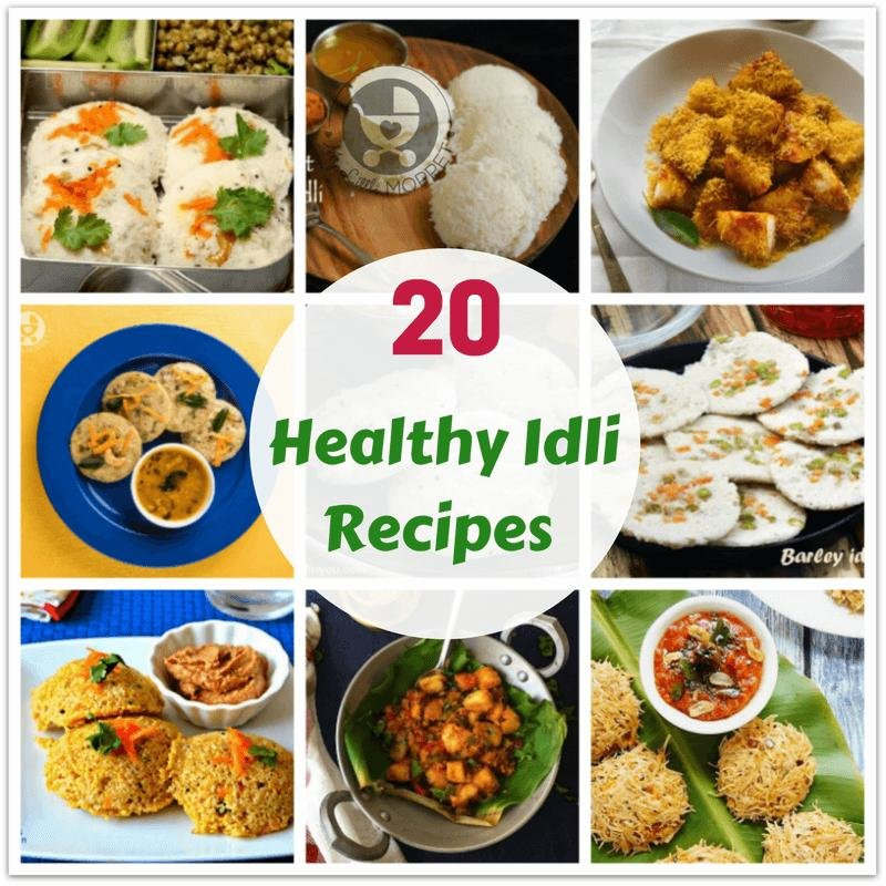 20 Healthy Idli Recipes For The Whole Family