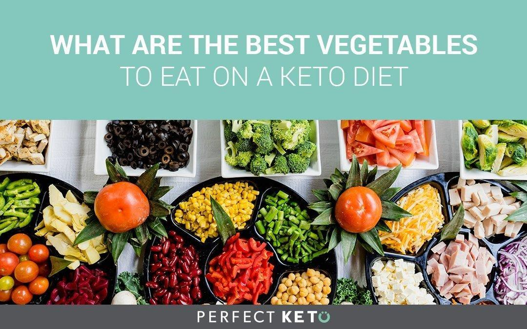 What Are The Best Vegetables To Eat On A Keto Diet?