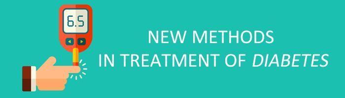 NEW METHODS IN TREATMENT OF DIABETES