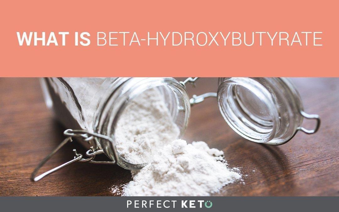What Is Betahydroxybutyrate Or Bhb?