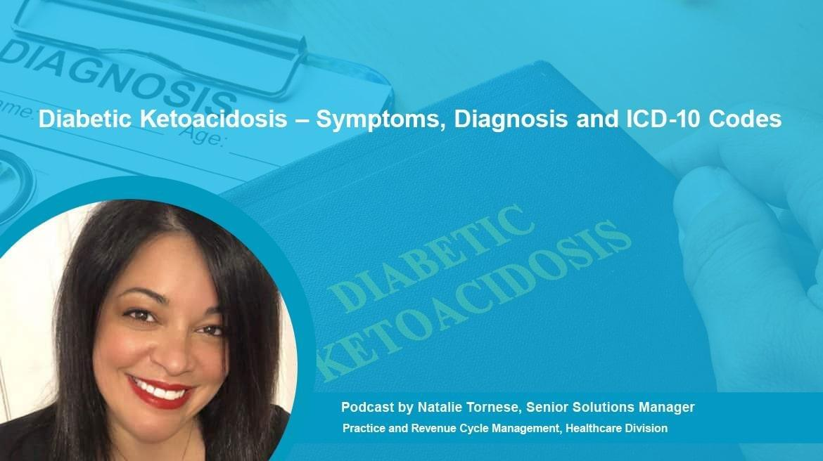 Podcast | Diabetic Ketoacidosis Diagnosis And Icd-10 Codes