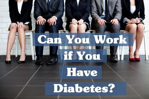 Can You Work If You Have Diabetes?