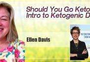 Should You Go Keto? Intro To Ketogenic Diets With Ellen Davis