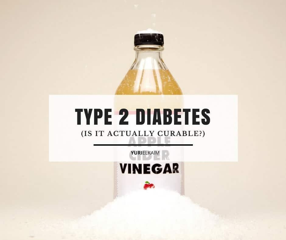 Is Type 2 Diabetes Curable? (the 8 Things You Need To Know)