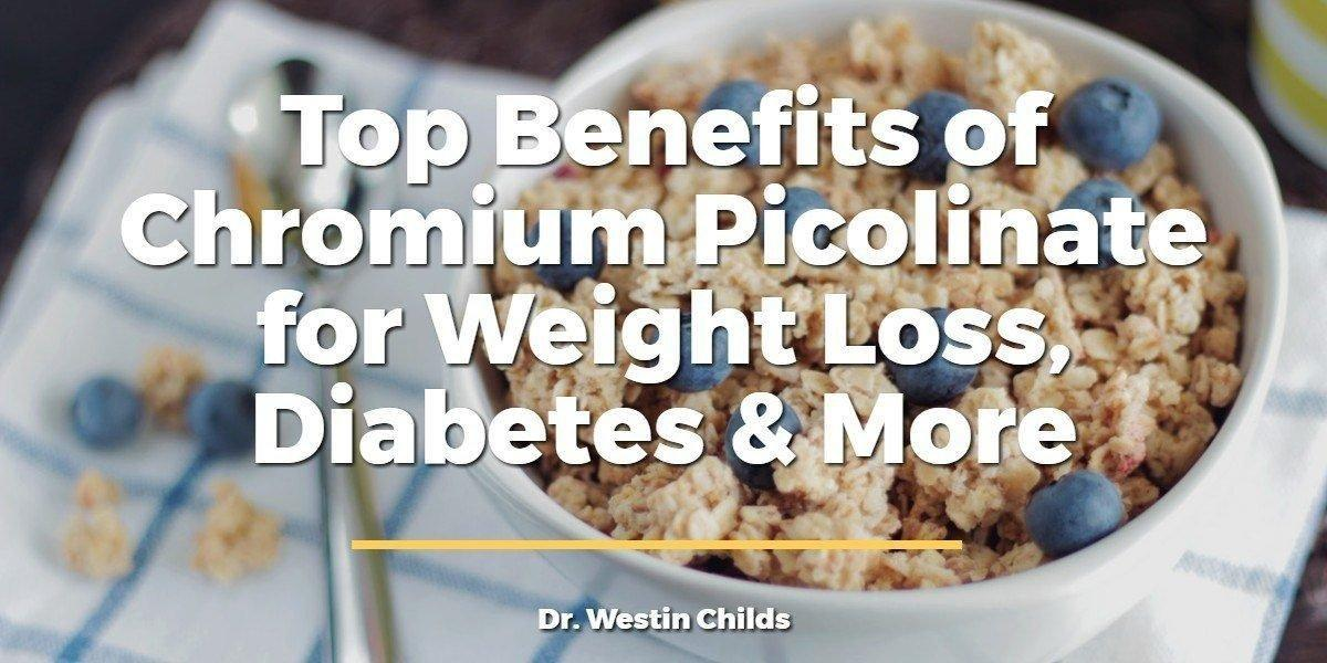 Benefits Of Chromium Picolinate For Weight Loss, Diabetes & More