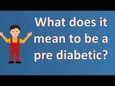 What Does It Mean To Be A Pre Diabetic?
