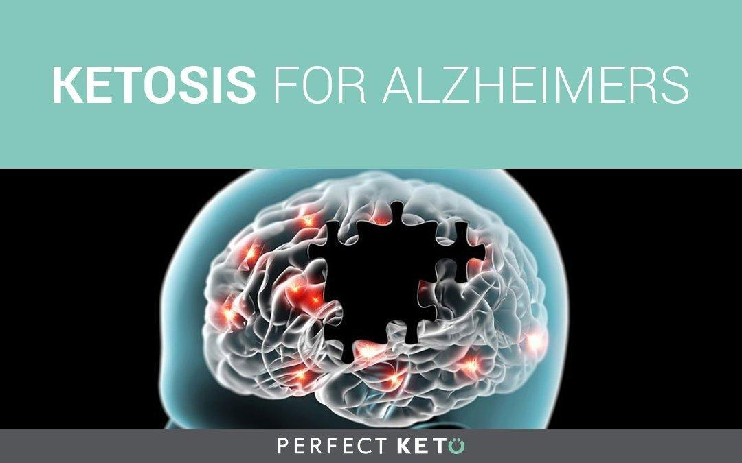 Ketosis For Alzheimer's Disease