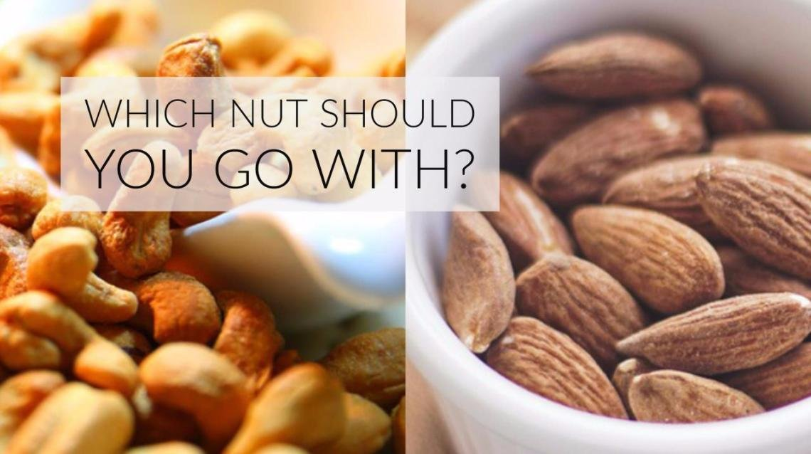 Almonds Vs Cashew Nuts: Which Nut Should You Go With?