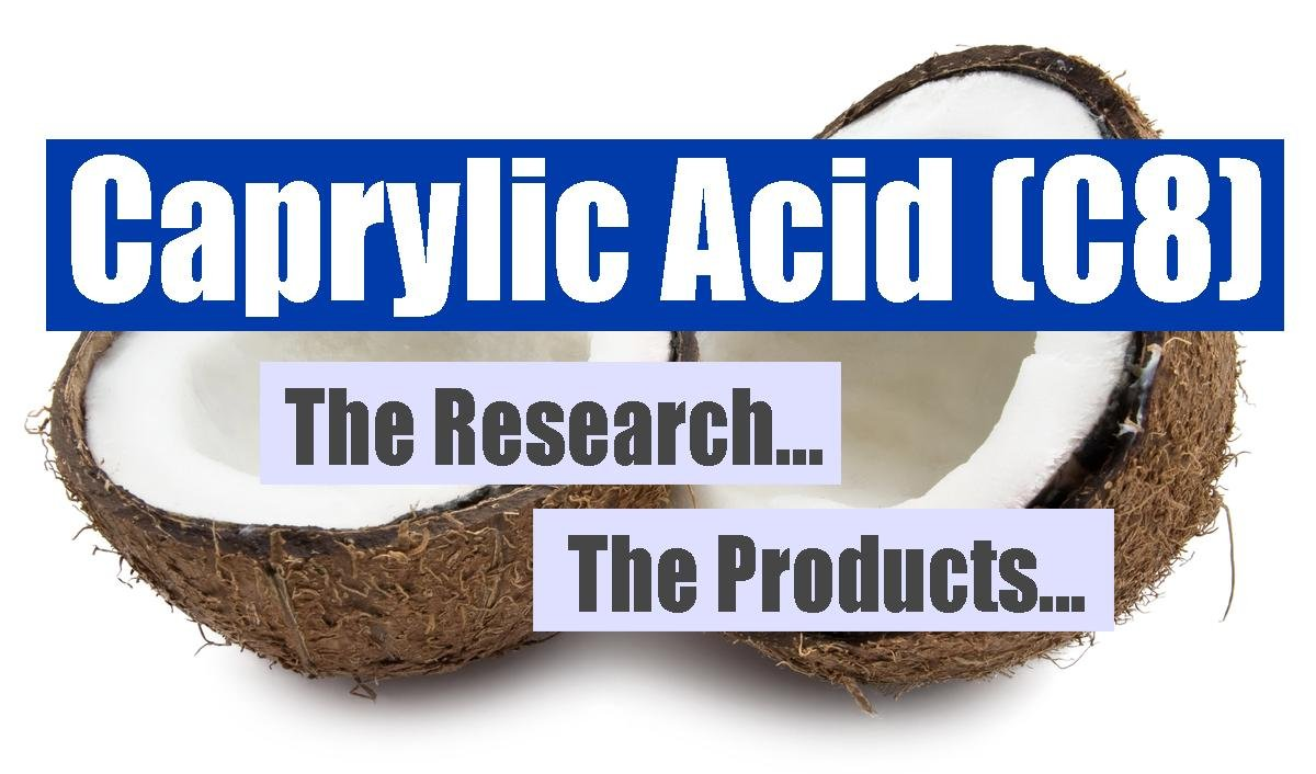 Caprylic Acid (c8): Blood Ketones Impact And C8 Products