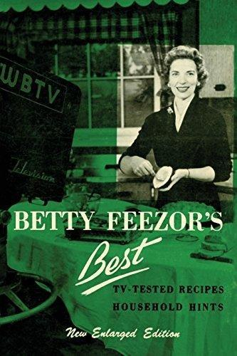 [download Pdf]-books Betty Feezor S Best: Recipes, Meal Planning, Low Calorie Menus And Recipes, Food Preservation, Party Plans, Household Hints By Betty Feezor Read Online - Workshop Ebook Pdf 6