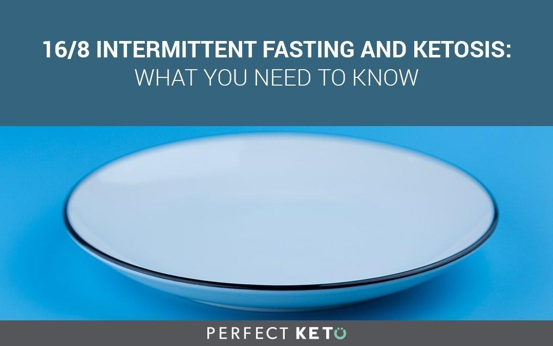 16/8 Intermittent Fasting: What You Need To Know
