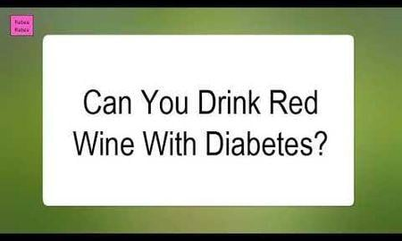 Can Type 2 Diabetics Drink Red Wine?