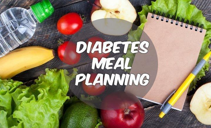 6 Steps To Successful Diabetes Meal Planning