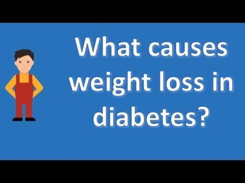 Can Diabetes Cause Weight Loss