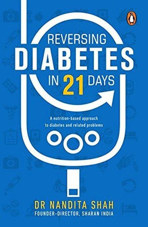 India Penguin Reversing Diabetes In 21 Days: A Nutrition-based Approach To | Ebay