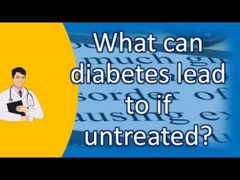 What Can Happen If Diabetes Is Left Untreated?