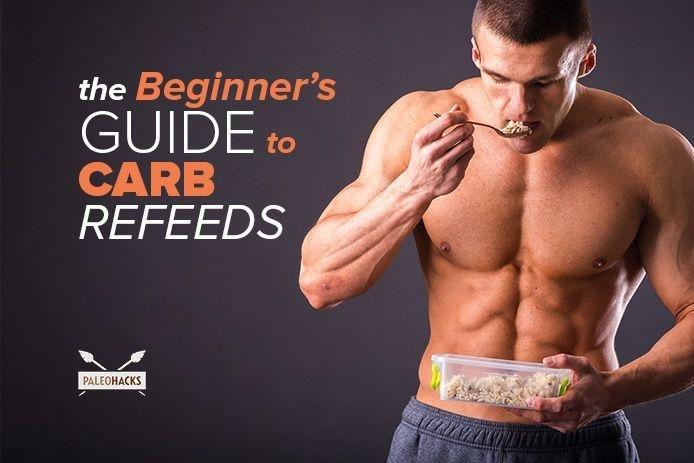 The Beginner's Guide To Carb Refeeds