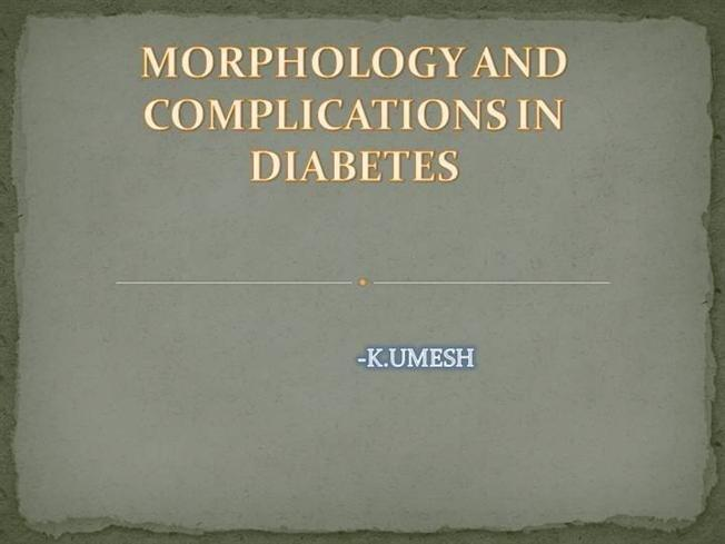 Complications Of Diabetes Mellitus Ppt