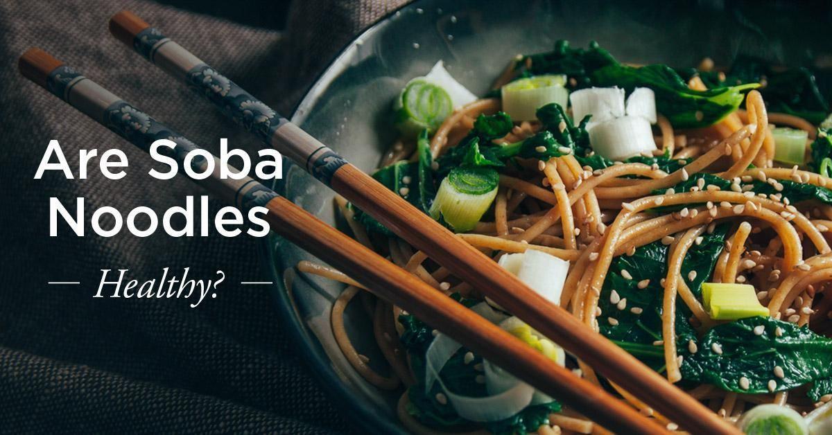 Is Soba Noodles Good For Diabetics?