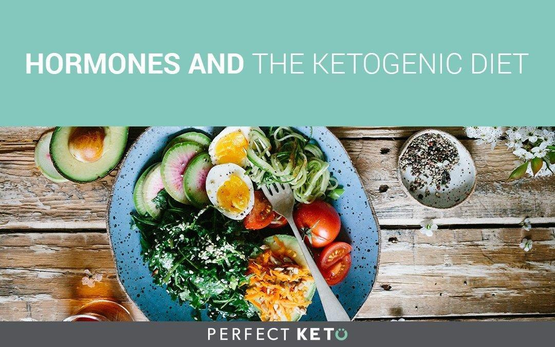 Hormones And The Ketogenic Diet