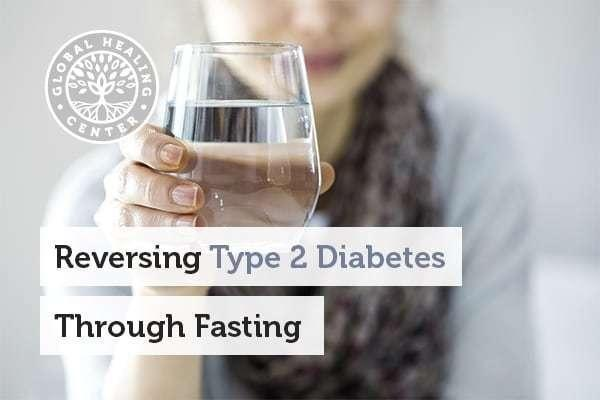 Reversing Type 2 Diabetes Through Fasting