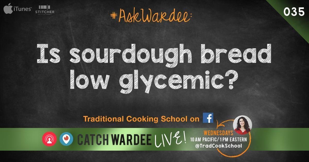 Sourdough Bread And Blood Sugar