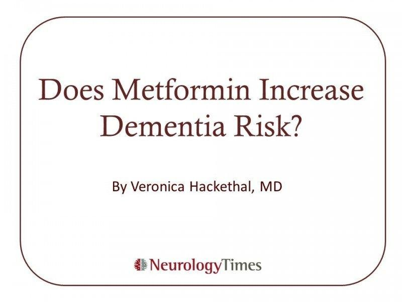 Does Metformin Increase Dementia Risk?