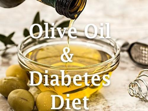Benefits Of Olive Oil For Diabetes