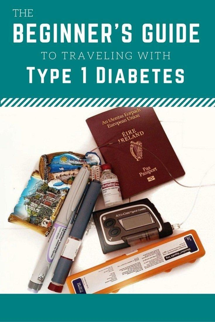 The Beginner's Guide To Traveling With Type 1 Diabetes