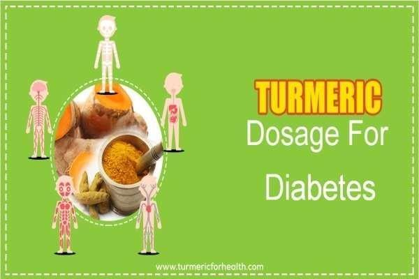 Turmeric Dosage For Diabetes