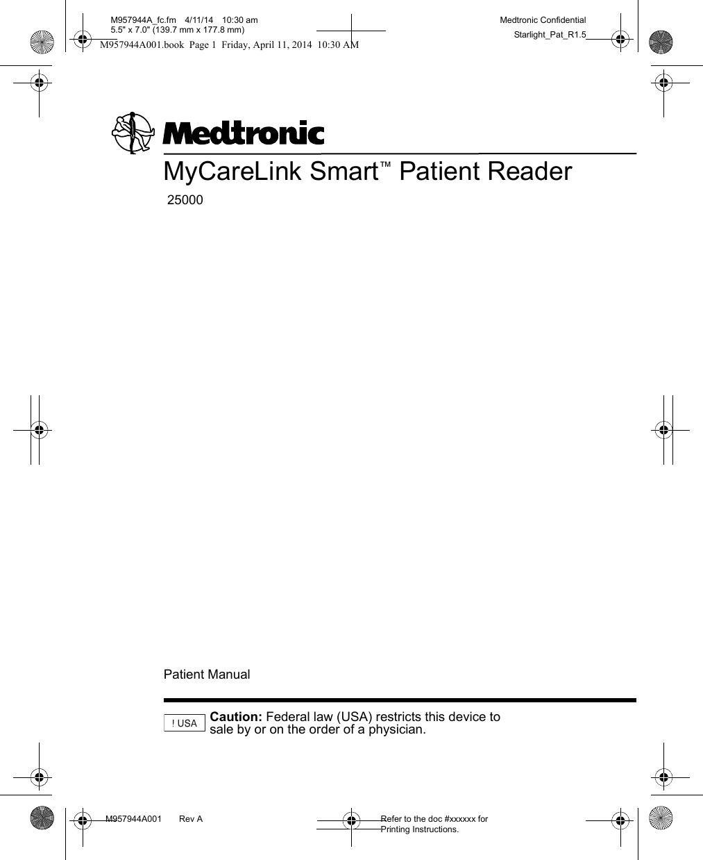 25000 Patient Reader 25000 User Manual Medtronic, Inc.